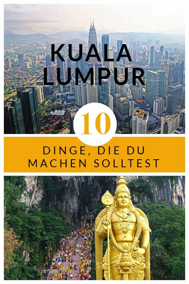 Die besten Kuala Lumpur Sehenswürdigkeiten - Das musst du machen, sehen & erleben! #malaysia #kualalumpur #batucaves #petronastowers #tipps #highlights #reiseblog #blog