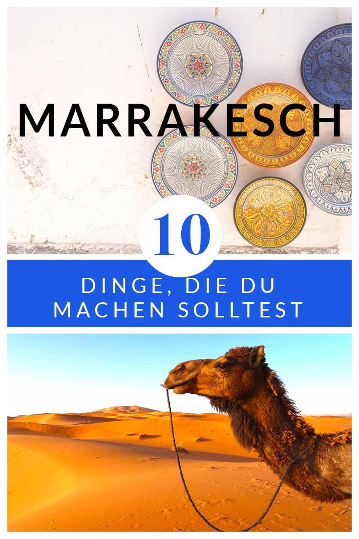 Die 10 Dinge, die du in Marrakesch nicht verpassen solltest! Marokko | Afrika | Marrakesch | Tipps | Highlights | Insidertipps | Reisetipps | Blog | Reiseblog | Top things to do