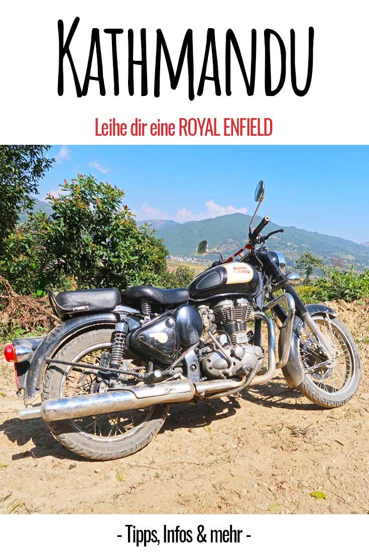Nepal - mit einer Royal Enfield durch Kathmandu! Motorradtour | Asien | Nepal | Royal Enfield | Reiseblog | Tipps