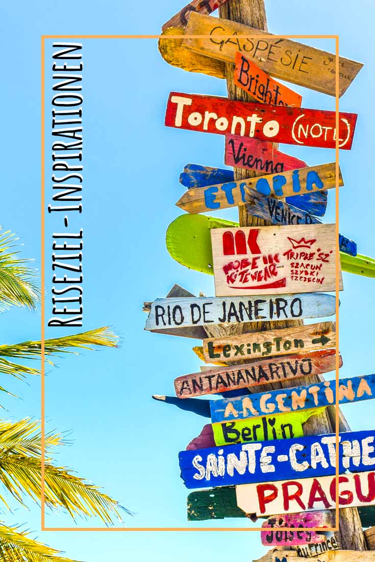 III➤ 13 REISEZIELE - diese Orte musst Du bereisen! Urlaubstipps | Reiseziele weltweit | Reise Inspirationen | Urlaubsziele | Ab in den Urlaub | Kurzurlaub | Abenteuerurlaub | DIY Reise | Reiseblog