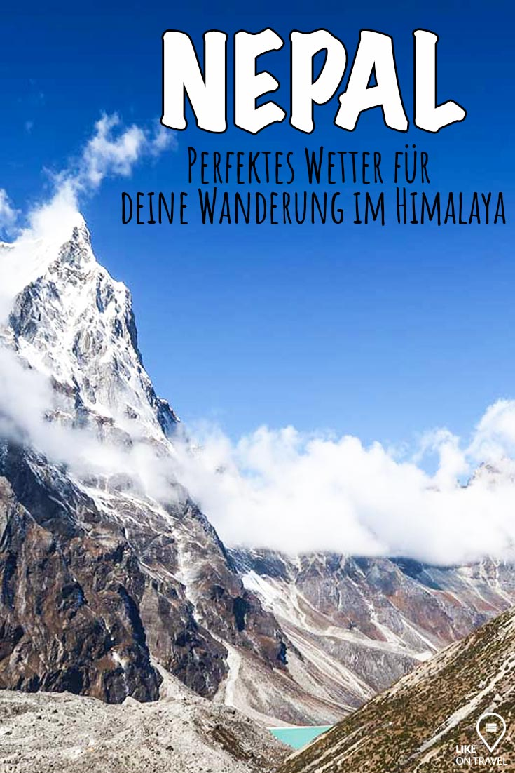 Nepal Reisezeit - optimales Wetter für deine Wanderung im Himalaya Gebirge! #nepal #himalaya #trekking #wandern #asien #everest #annapurna #wanderung #hike #reiseblog #reisetipps #blog #likeontravel