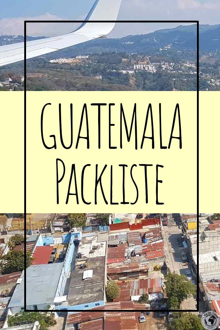 Guatemala Packliste - Was du in Mittelamerika brauchst! #reiseblog #guatemala #reisetipps #tipps #packliste #reisevorbereitung #planung