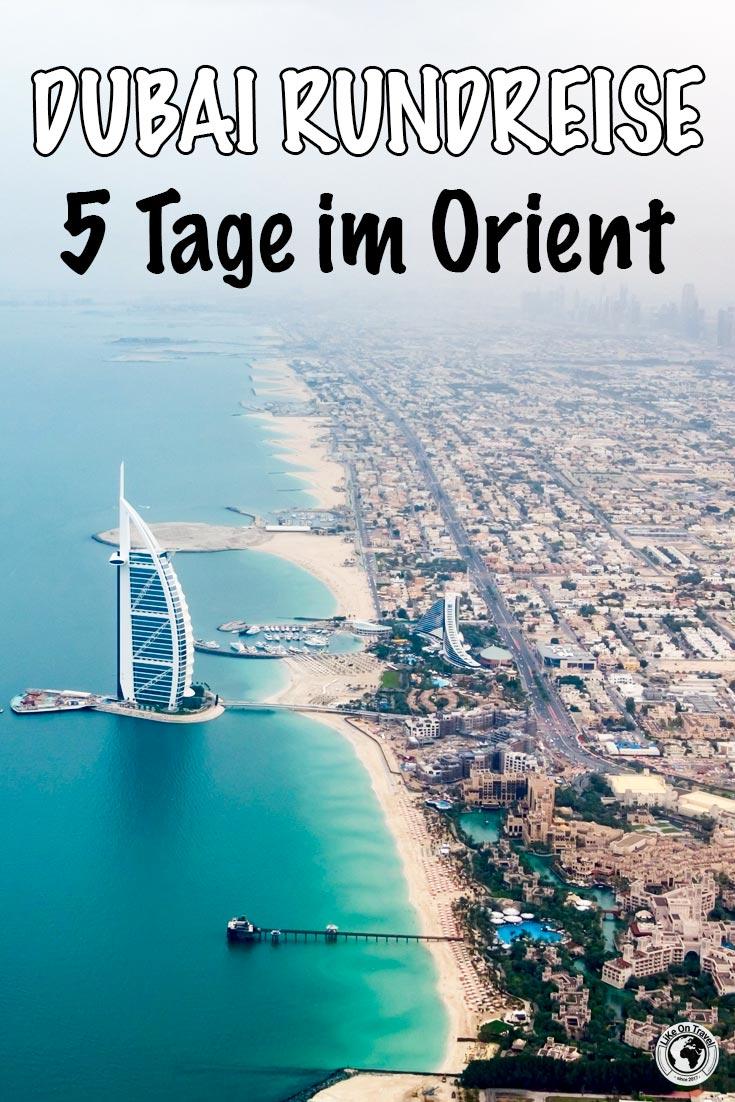 Dubai Rundreise - die besten Tipps für 5 Tage im Orient! #emirate #dubai #rundreise #citytrip #asien #metropole #reisetipps #reiseblog #blog #likeontravel