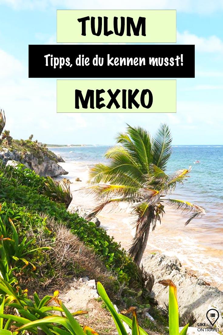 TULUM SEHENSWÜRDIGKEITEN – INSIDERTIPPS FÜR DEINEN AUFENTHALT! #amerika #mittelamerika #mexiko #yucatan #tulum #karibischesmeer #karibikküste #karibik #mayaruinenstrand #reisetipps #tippsfürtulum #mexikotipps #reiseblog #blog #likeontravel