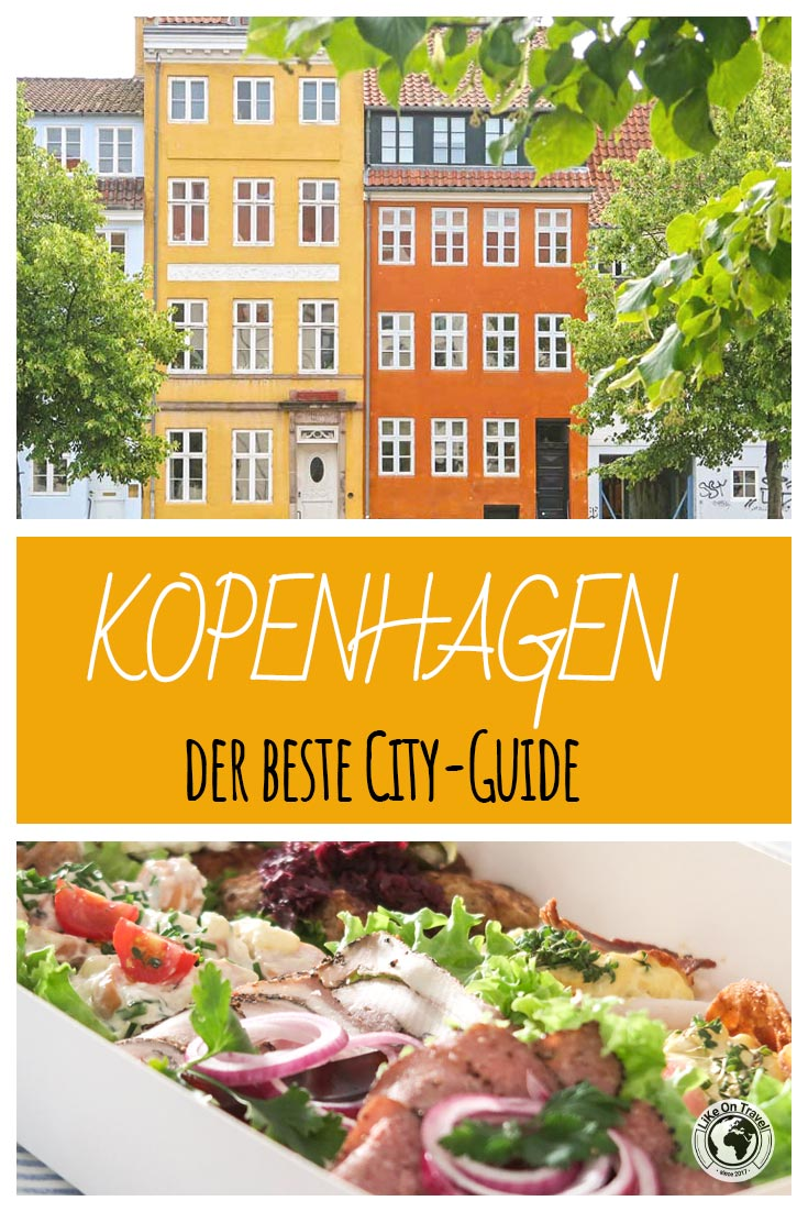 Kopenhagen Sehenswürdigkeiten - der beste City Guide! #dänemark #europa #hauptstadt #sightseeing #highlights #sehenswert #reisetipps #tipps #reiseblog #blog #likeontravel