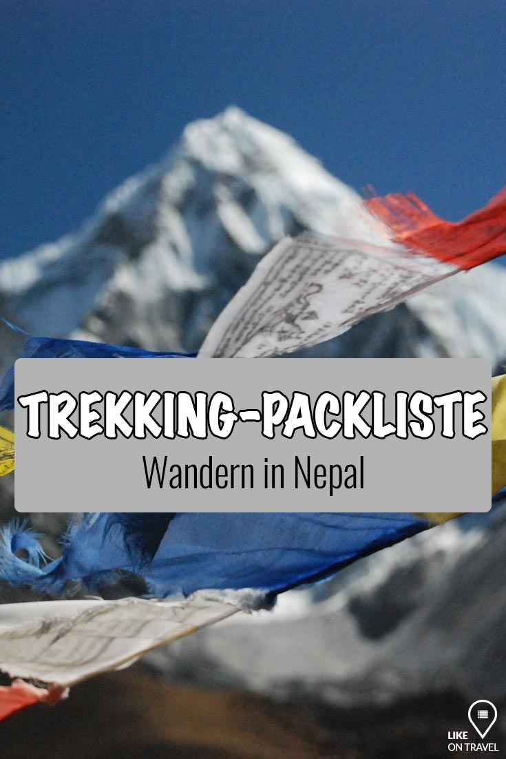 Packliste Nepal - Trekking im Himalaya! #nepal #himalaya #wanderung #hiking #trekking #packliste #teahouse #reiseblog #blog #likeontravel