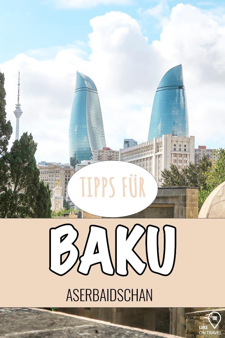 Baku Sehenswürdigkeiten – die besten Tipps für die Hauptstadt von Aserbaidschan! #baku #aserbaidschan #europa #asien #reisetipps #tipps #reiseblog #likeontravel