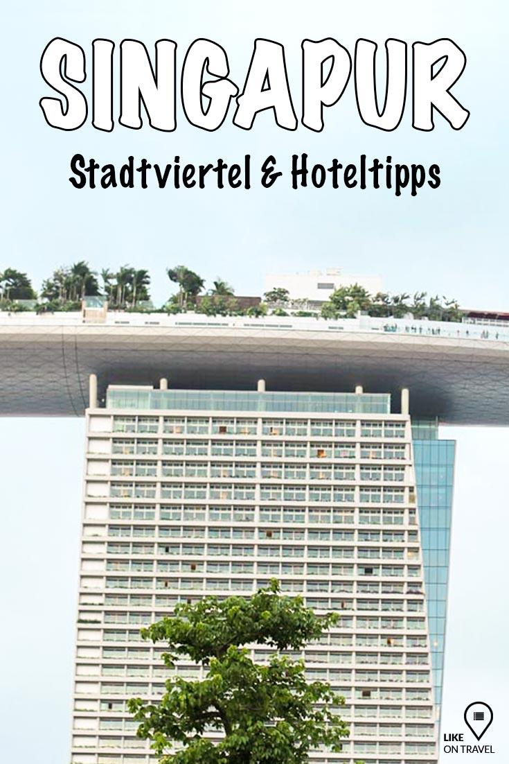 Hotels in Singapur - die besten Unterkünfte der Stadt! #singapur #reisetipps #unterkunft #hoteltipps #woschlafeninsingapur #reiseblog #blog #likeontravel #unterkunftstipps #asien